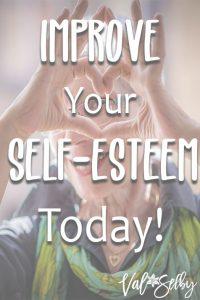 Improve Your Self-Esteem Today