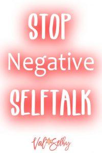 Stop Negative Selftalk
