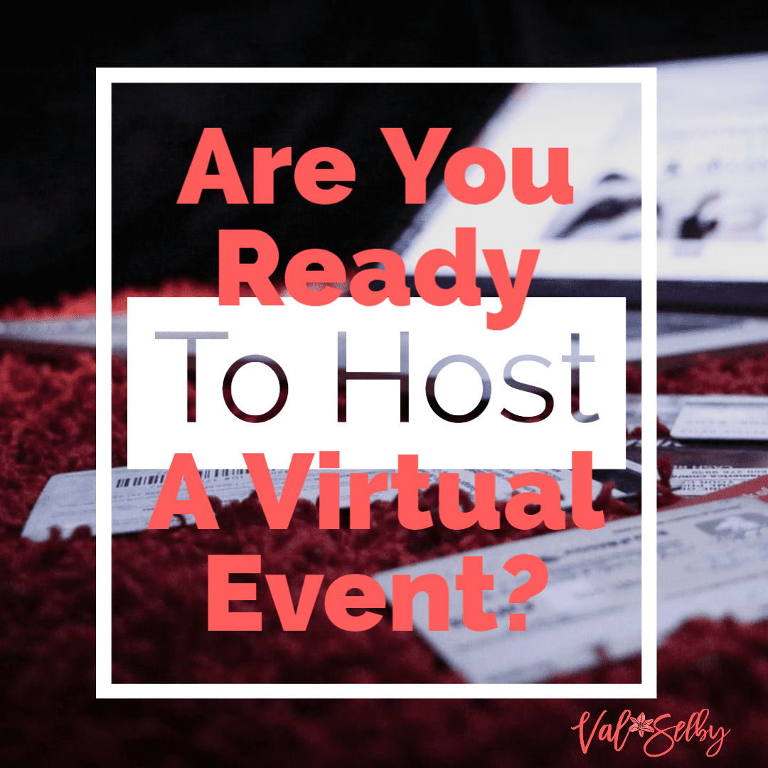 are you ready to host a virtual event